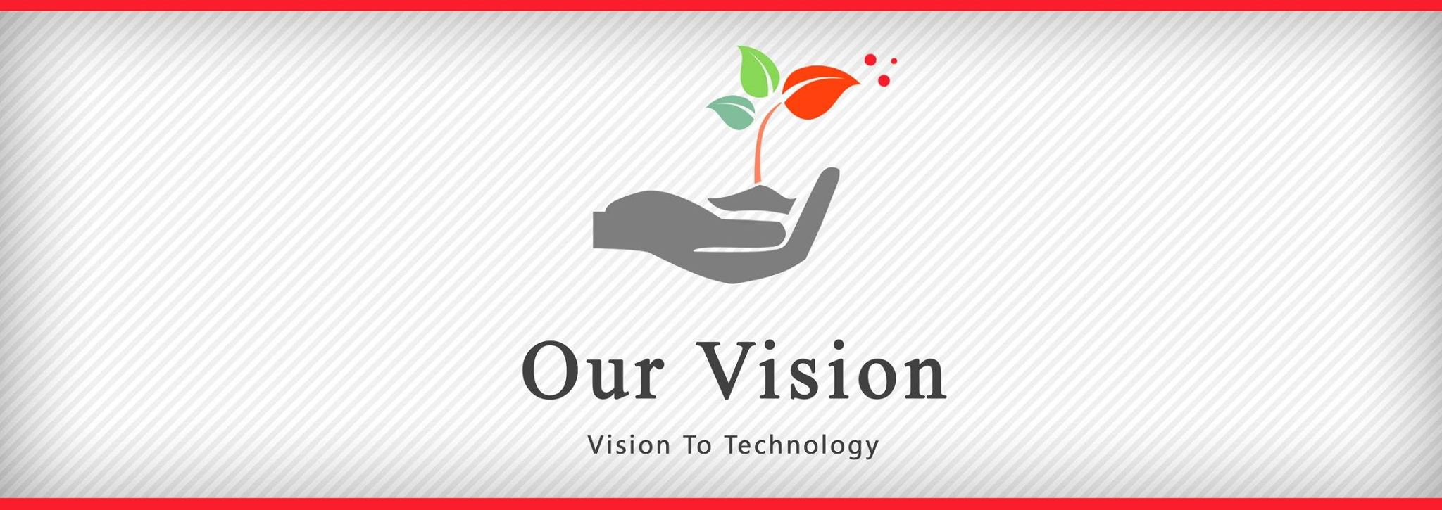 The Vistech Vision - 'Vision to Technology